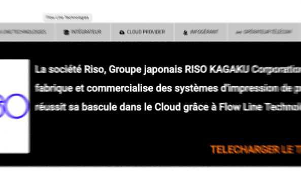Riso réussit sa bascule dans le Cloud grâce à Flow Line Technologies